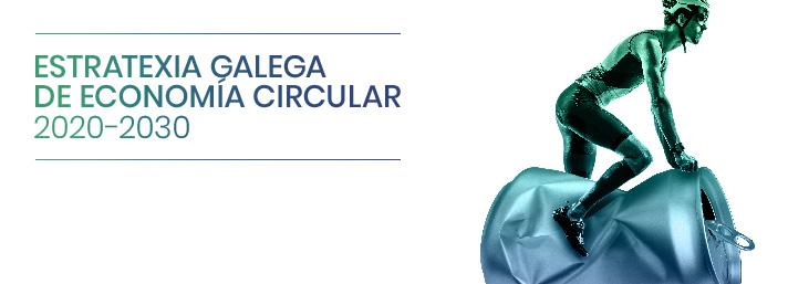 presentación de la Estrategia Gallega de Economía Circular 2020-2030